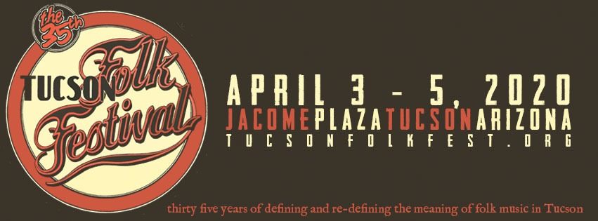 Tucson Folk Festival 2020.Tucson Folk Festival The Annual Tucson Folk Festival